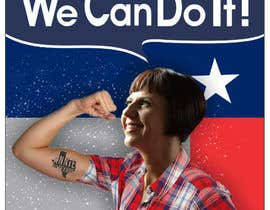 """aamiraami62 tarafından """"Rosie the Riveter""""-Inspired Campaign Poster için no 36"""