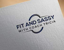 #235 untuk Need. Logo - Fit and Sassy With Coach Tricia oleh logoforibrahim