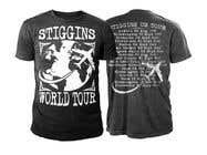 Graphic Design Entri Peraduan #32 for Stiggins World Tour tee Shirt design