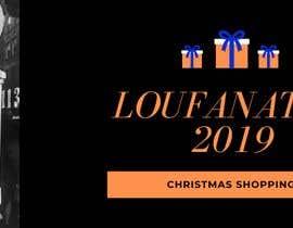 AngiePavlov tarafından Marketing Piece for Christmas Shopping : 2019 LOUFANATOR için no 6