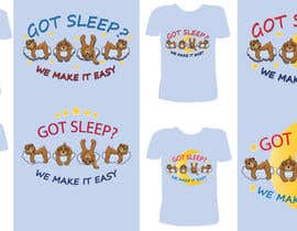 #42 untuk T-shirt Design for Tired Teddies Guerrilla Marketing Campaign oleh Ekaterina5