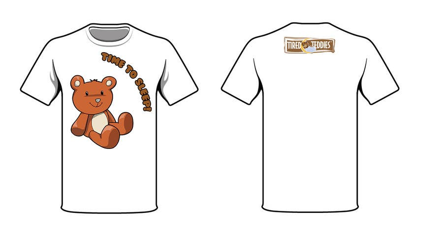 Proposition n°                                        71                                      du concours                                         T-shirt Design for Tired Teddies Guerrilla Marketing Campaign