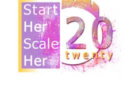 """#31 for Create a Logo for a Women's Business Conference titled: """"Start HER Scale HER 2020"""" by coisbotha101"""
