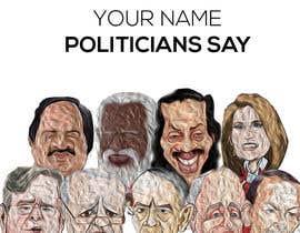 #58 for Politicians Say album artwork by tarekhfaiedh