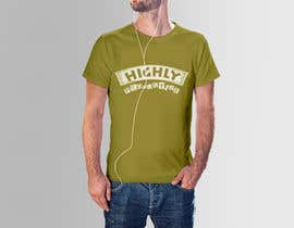#69 for HIGHLY PRODUCTIVE Design for T-shirt by Alamdesignbd