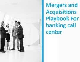 #2 untuk Bank Call Center Operation Merger Integration Playbook oleh TJoytiRoy