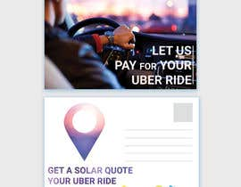 "#4 dla Postcard for ""Let Us Pay for Your Uber Ride"" przez nurulhasaniou"