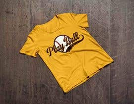 #47 for Baseball t-shirt: PLAY BALL af rruhulamin0111