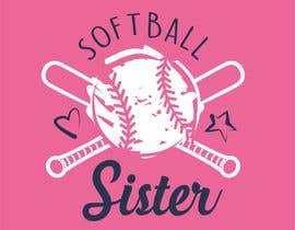 #60 для T-Shirt Design:  Softball Sister/Baseball Sister от imagencreativajp