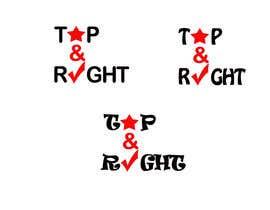 """#63 untuk Design a Logo for """"Top & Right"""" oleh vinita1804"""