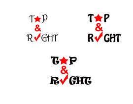 """#65 untuk Design a Logo for """"Top & Right"""" oleh vinita1804"""