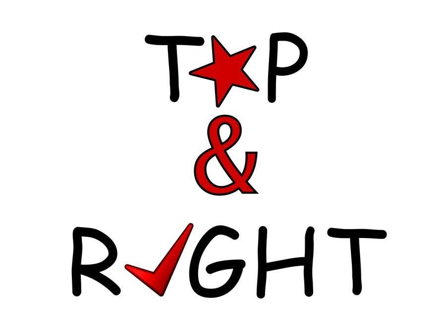 "Penyertaan Peraduan #                                        115                                      untuk                                         Design a Logo for ""Top & Right"""