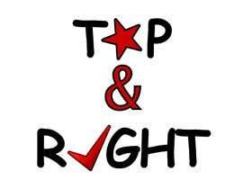 "#117 untuk Design a Logo for ""Top & Right"" oleh lkonrad"
