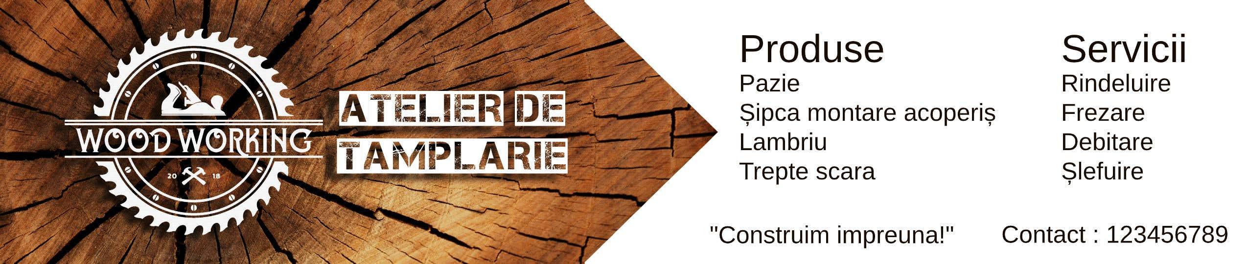 """Intrarea #                                        25                                      pentru concursul """"                                        Creare banner outdoor-  atelier tamplarie lemn                                     """""""