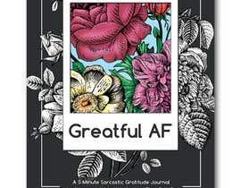 #155 для Grateful AF  - Book Cover от dragonflybluesun