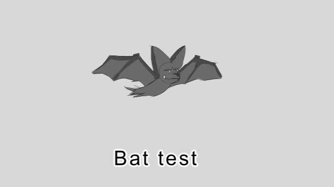 Contest Entry #                                        12                                      for                                         2D fly animation Batt + 2D die animation virus.