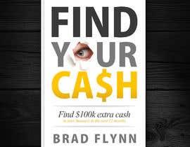 #43 para Book Cover design - Find our Cash por redAphrodisiac