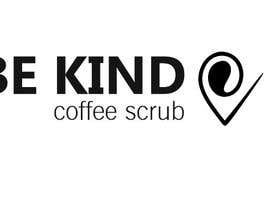 #42 for be kind coffee scrub by tatyanalauden