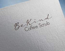 #4 for be kind coffee scrub by izeeshanahmed