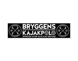 Nro 1 kilpailuun 2 big banners for kayakpolo käyttäjältä gauravvipul1