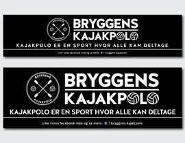 Nro 42 kilpailuun 2 big banners for kayakpolo käyttäjältä milonsdream