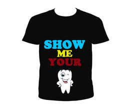 #26 untuk Super Basic - Design a T-Shirt for Show Your Teeth oleh CharleneRonWork