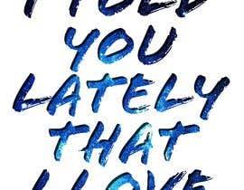 Nro 35 kilpailuun Create a hand lettered poster käyttäjältä KoyaVentures