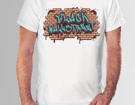 "#28 cho T-shirt ""Black Wallstreet"" bởi teehut777"