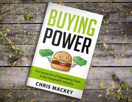 Omerfarooq030298 tarafından Book Cover Design For Buying Power by Chris Mackey için no 95