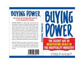 FarooqGraphics tarafından Book Cover Design For Buying Power by Chris Mackey için no 93
