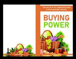 AdityaVats1001 tarafından Book Cover Design For Buying Power by Chris Mackey için no 92