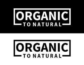 #262 cho logo design ( Organic to Natural ) bởi wwwmukul