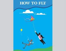 #262 untuk HOW TO FLY oleh graphicgalaxyco