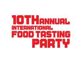 #30 for 10th Annual International Food Tasting Party af ataurbabu18