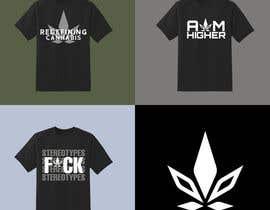 Nro 198 kilpailuun Custom T-Shirt Design - Cannabis Lifestyle Brand käyttäjältä dhinchakgoblin28