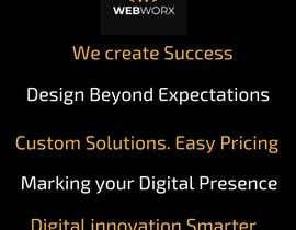 #46 for tag line for my company Webworx af danavans810