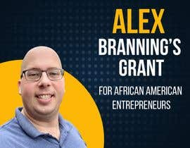 #34 for Instagram Graphic for Alex Branning's Grant For African American Entrepreneurs by FlorMonzon