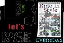 T-shirt Design for RiSE (Ride in Style, Everyday) için Graphic Design83 No.lu Yarışma Girdisi