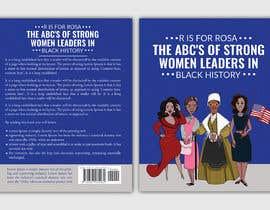 Nro 10 kilpailuun Book Cover - Strong Women Leaders in Black History käyttäjältä imranislamanik