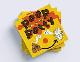 #104 for Design a Book Cover - Potty Training Book by goranblagica28