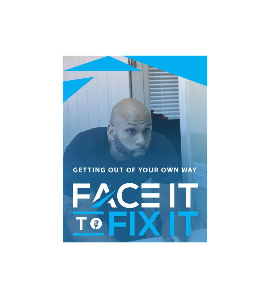 """Contest Entry #                                        194                                      for                                         Podcast design - """"Face it to Fix it"""" show"""