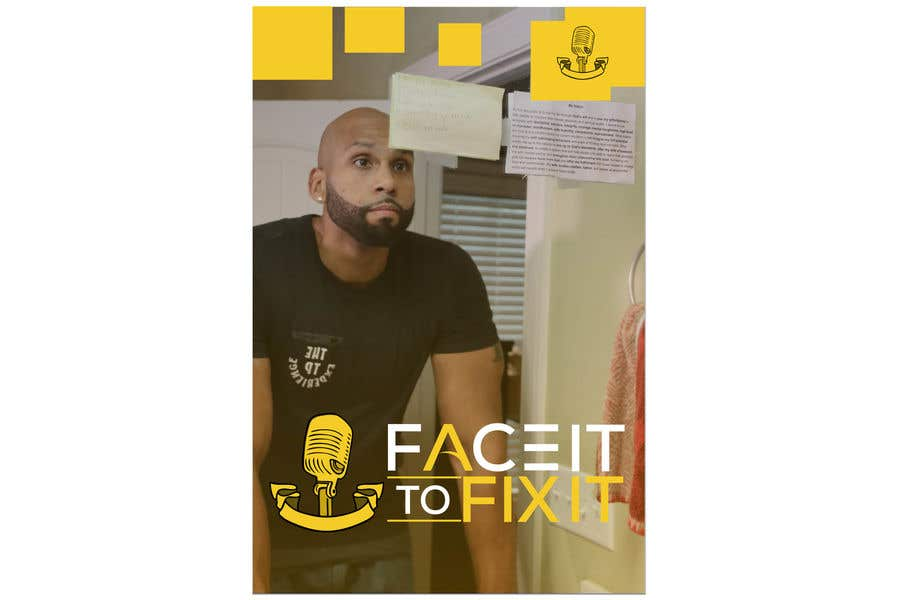 "Contest Entry #                                        155                                      for                                         Podcast design - ""Face it to Fix it"" show"