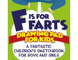 #30 cho Design a Book Cover - F is for Farts bởi giobanfi68