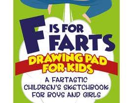 nº 30 pour Design a Book Cover - F is for Farts par giobanfi68