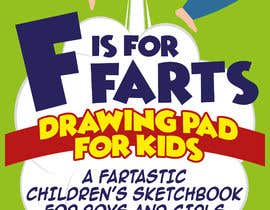 #36 cho Design a Book Cover - F is for Farts bởi giobanfi68