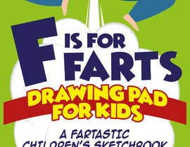 #42 cho Design a Book Cover - F is for Farts bởi giobanfi68