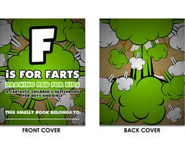 #43 cho Design a Book Cover - F is for Farts bởi enddesigns032