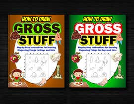nº 65 pour Design a Book Cover - How to Draw Gross Stuff par naveen14198600