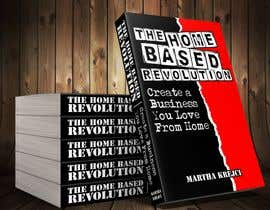 #121 para The Home based Revolution book cover por mrarifrachman