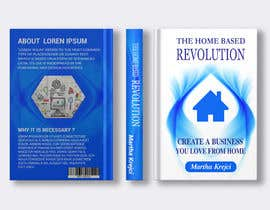#83 para The Home based Revolution book cover por tsmimi97